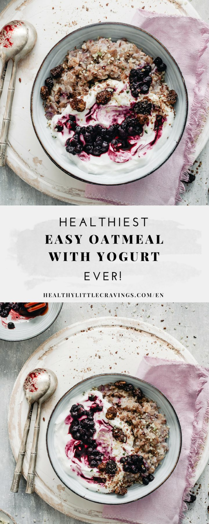 Oatmeal with yogurt for the perfect breakfast
